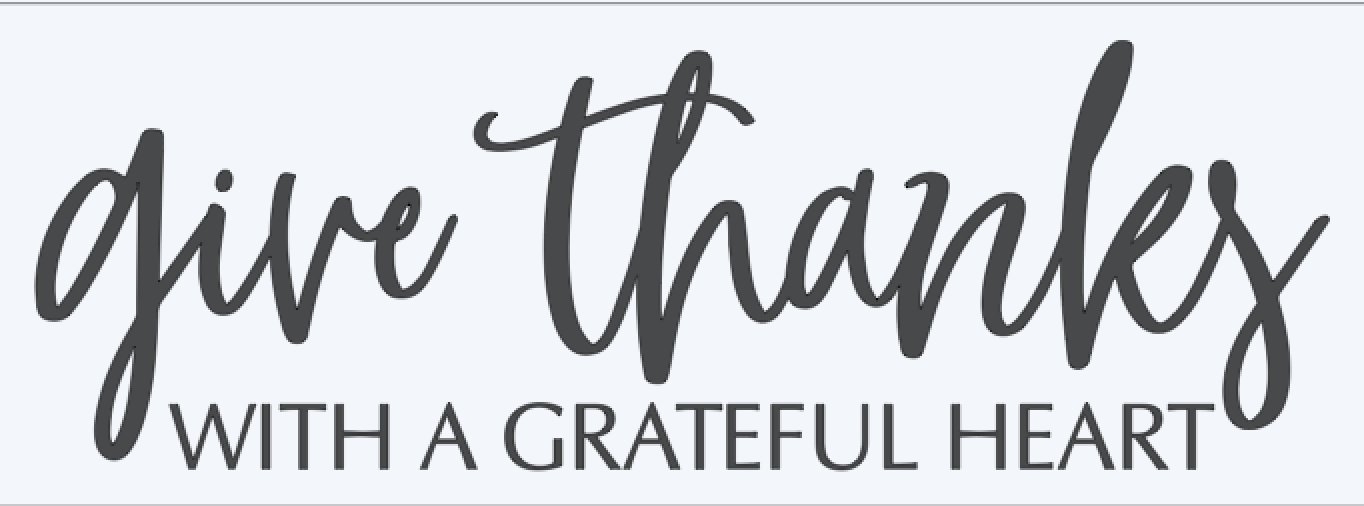 give thanks with a happy heart