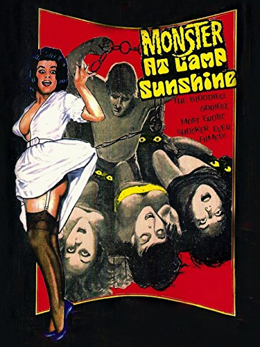 The Monster at Camp Sunshine (or How I Learned to Love Nature) (1964) - The acting is horrible and the quality is terrible. The soundtrack is atrocious it doesn't fit a single scene. (12/100)
