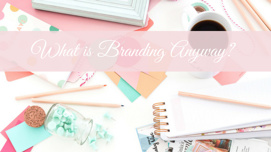 What is Branding Anyway- (3).png