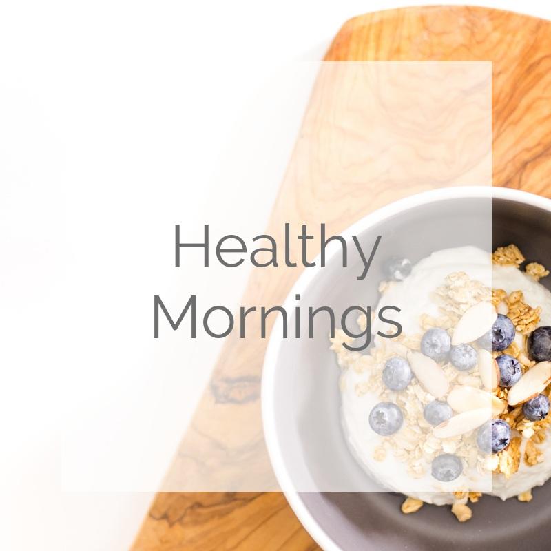 Healthy Mornings