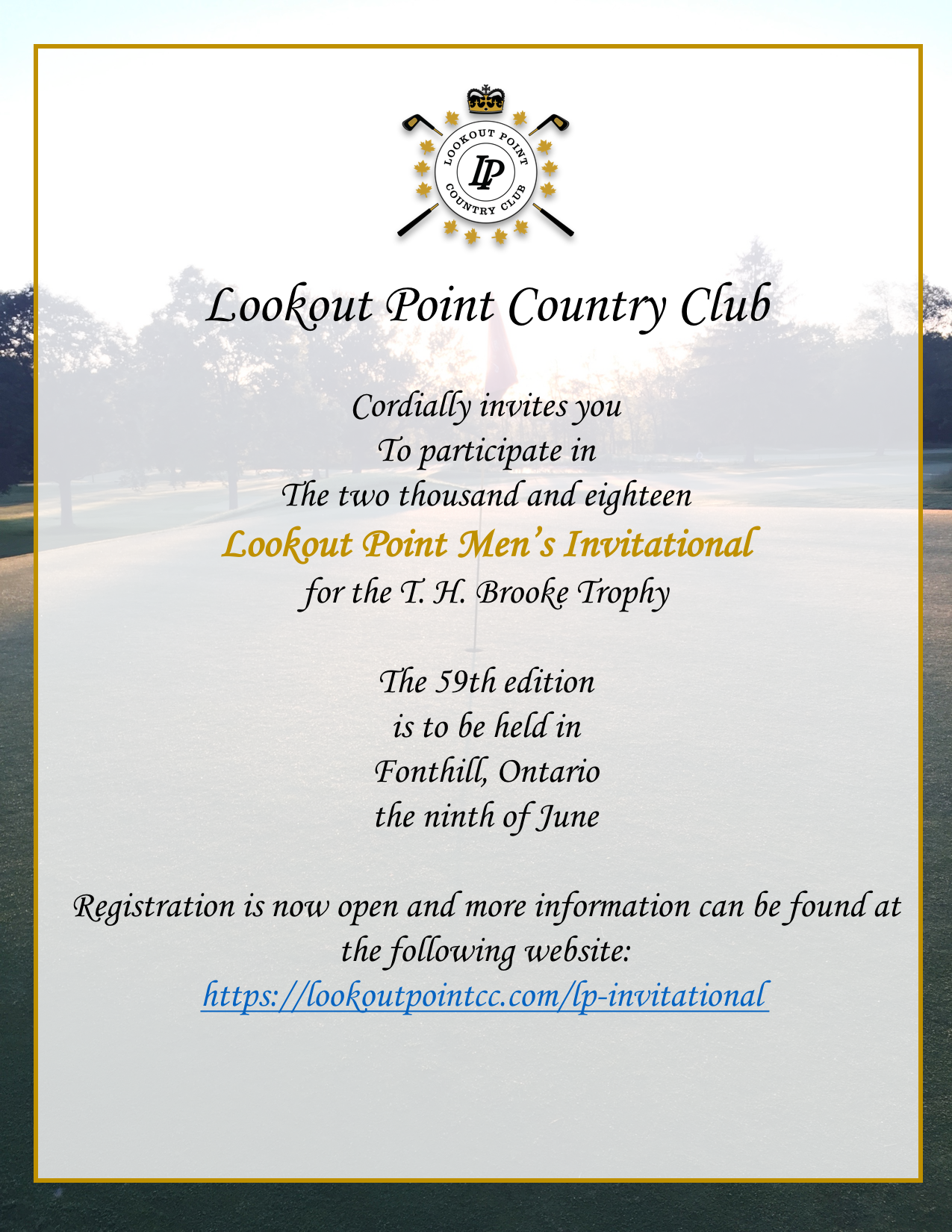 Got Game? - Do you want to test your game amongst some of the best golfers in the Niagara and GTA regions? Now is the time to register for the 59th annual edition of the Lookout Point Men's Invitational (previously known as