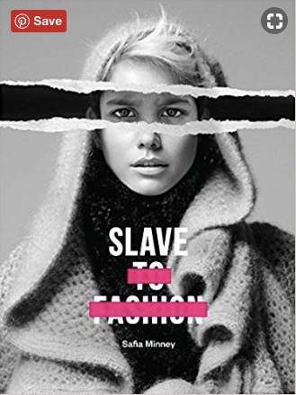 Slave To Fashion by Safia Minney available  here