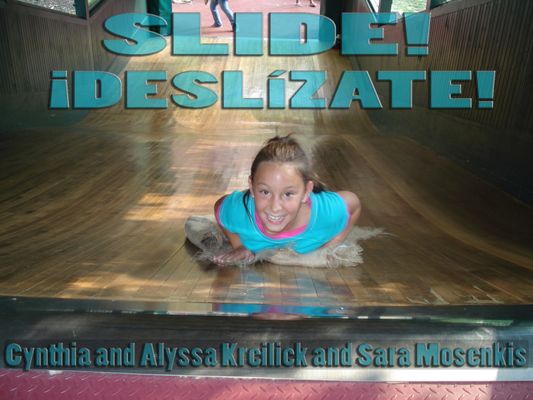 Slide! / Deslizate! - a wonderful bilingual picture book about Smith Playground's grand slide, $9.95