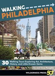 A clear, inviting guide to 30 different walks through Philadelphia's many neighborhoods, $16.95