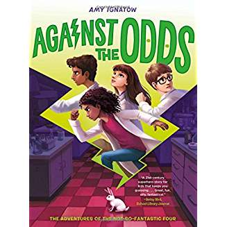 From Chestnut Hill's best middle-grade novelist and bookstore favorite Amy Ignatow, the second book in her Mighty Odds series. Funny. Thoughtful. Exciting! $16.99