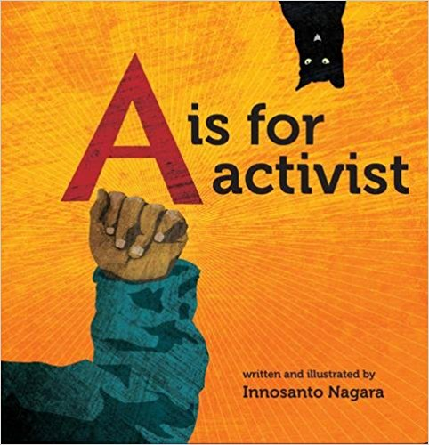 A is for Activist is an ABC board book written and illustrated for the next generation of progressives: families who want their kids to grow up in a space that is unapologetic about activism, environmental justice, civil rights, LGBTQ rights, and everything else that activists believe in and fight for. We also have a Spanish edition of the board book, and a full-size picture book with more pages.