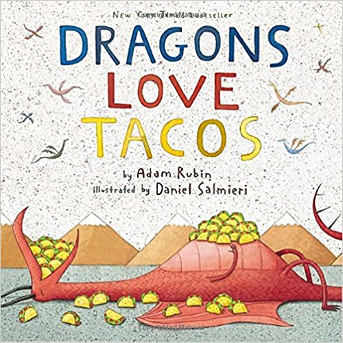 Dragons love tacos. They love chicken tacos, beef tacos, great big tacos, and teeny tiny tacos. So if you want to lure a bunch of dragons to your party, you should definitely serve tacos. Buckets and buckets of tacos. Unfortunately, where there are tacos, there is also salsa. And if a dragon accidentally eats spicy salsa . . . oh, boy. You're in red-hot trouble. $16.99