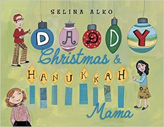 Holiday time at Sadie's house means golden gelt sparkling under the Christmas tree, candy canes hanging on eight menorah branches, voices uniting to sing carols about Macabees and the manger, and latkes on the mantel awaiting Santa's arrival.  Selina Alko's joyous celebration of blended families will make the perfect holiday gift for the many Americans who celebrate both Christmas and Hanukkah. $16.99