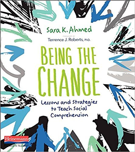 Being the Change: Lessons and Strategies to Teach Social Comprehension   by Sara K. Ahmed  This one is actually for teachers - based on the idea that people can develop skills and habits to serve them in the comprehension of social issues, Sara K. Ahmed provides teachers with tools to help students make sense of themselves and the world as they navigate relevant topics in today's society.