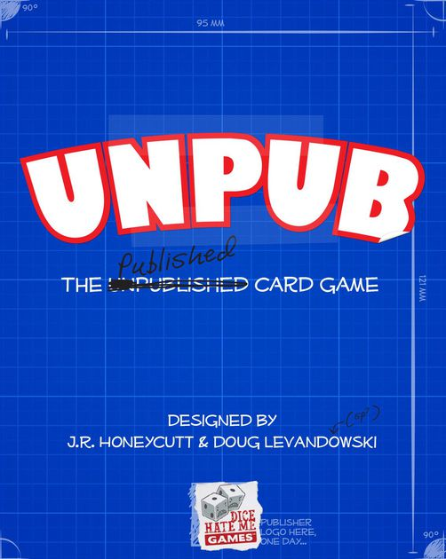 JR co-designed Unpub with Doug Levandowski, one of his best friends and also a really great guy. This game is a game that will help you make other games. Great games.
