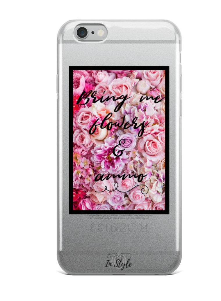 Bring Me Flowers & Ammo iPhone Case, $15.95 -