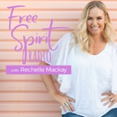Free Spirit Radio  By Rechelle Mackay