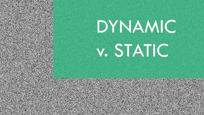 Dynamic.vstatic.png