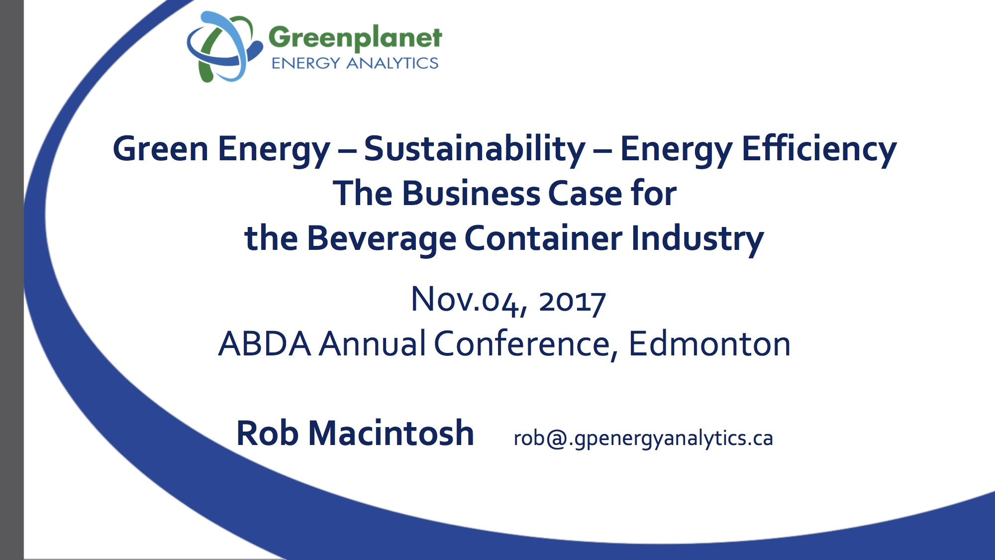 Rob Macintosh  - Greenplanet Energy Analytics