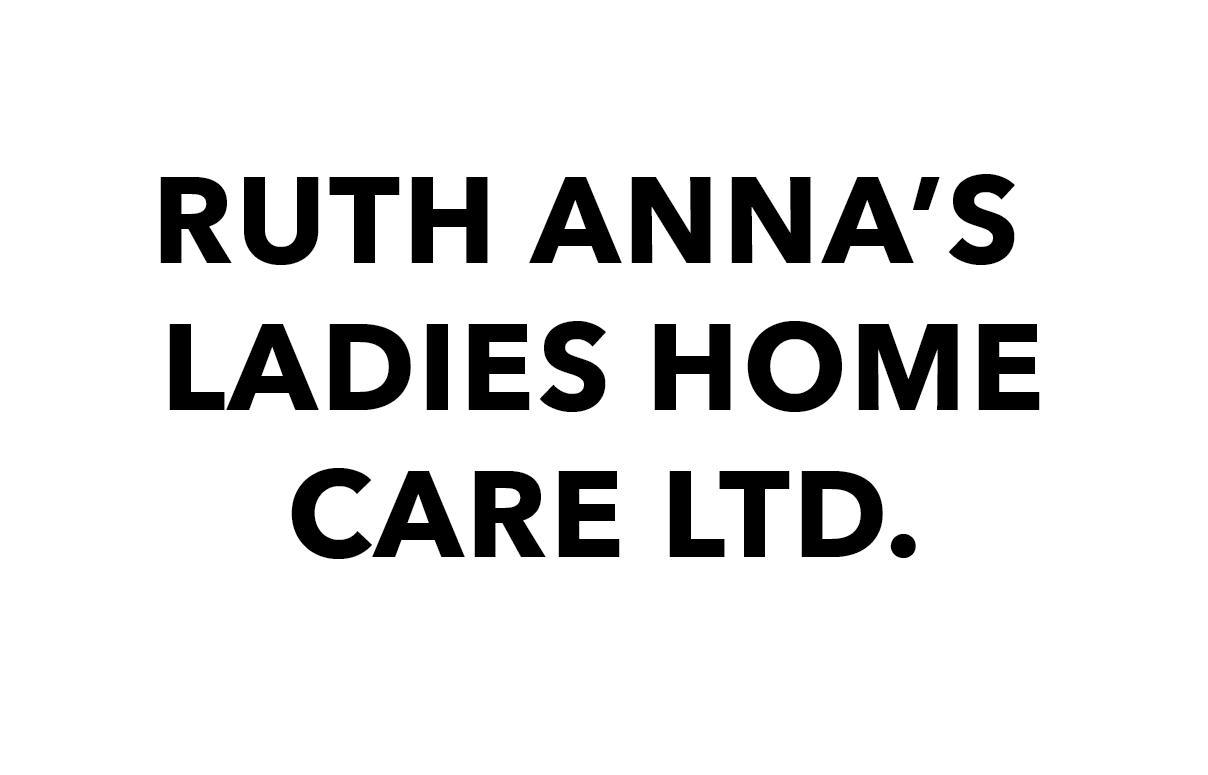 Ruth Anna's Ladies Home Care Ltd