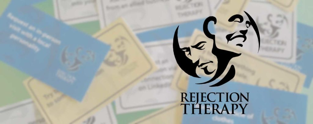 Play the game where  rejection  is  success