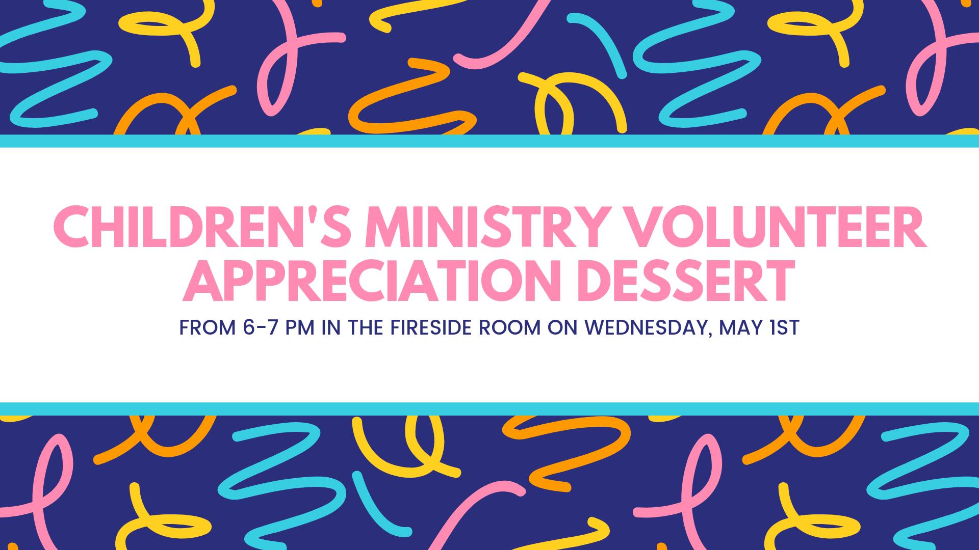 Childrens Ministry Volunteer Appreciation Dessert.png