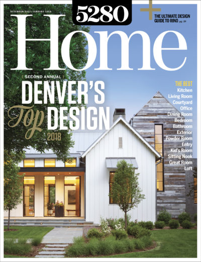 5280 Home - December / January 2018 Issue