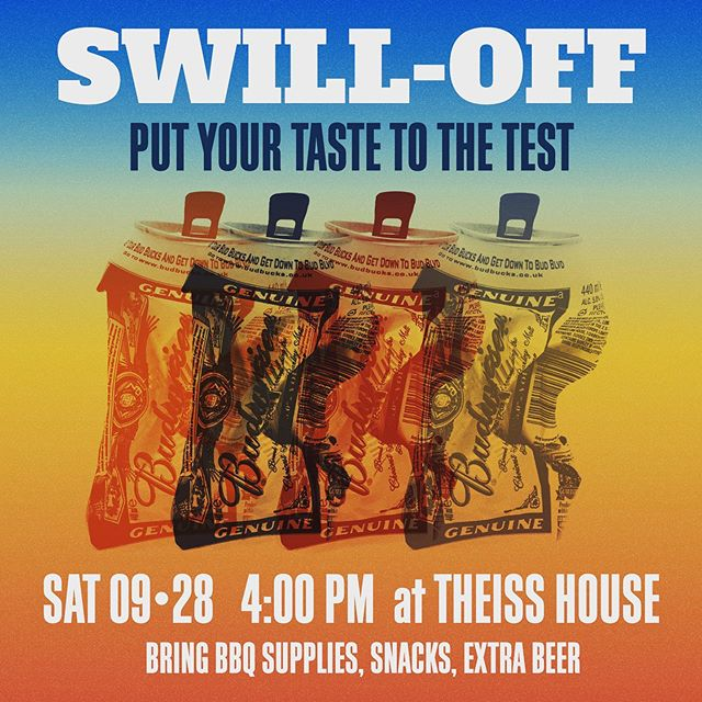 MARK YOUR CALENDARS 🚨🍻🍻🍻🍻🍻🍻🍻🚨 Y'all are cordially invited to THE GREAT SWILL OFF. We will have a blind taste test of various swill from forties to craft lagers. Test your tastebuds. Could that be a Corona? Maybe it's a Coors Light. Oops turns out it's a Mickeys. . . The grill will be rolling all afternoon and maybe The Portland God's will bless us with one last day of summer. Probably a bonfire at night to finish her off. I dunno it's probably gonna be rain or shine. I wonder how many people we could fit under the popup tent?! .