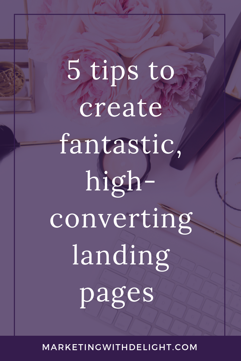 A fantastic landing page is so important to growing your email list and business. And, if you're going to be running Facebook ads, your landing page can either cost or earn you a lot of money. Click through to read my top 5 tips for a fantastic, high-converting landing page. #emailmarketing #facebookadstips