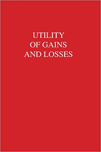 Utility of Gains and Losses_.jpg