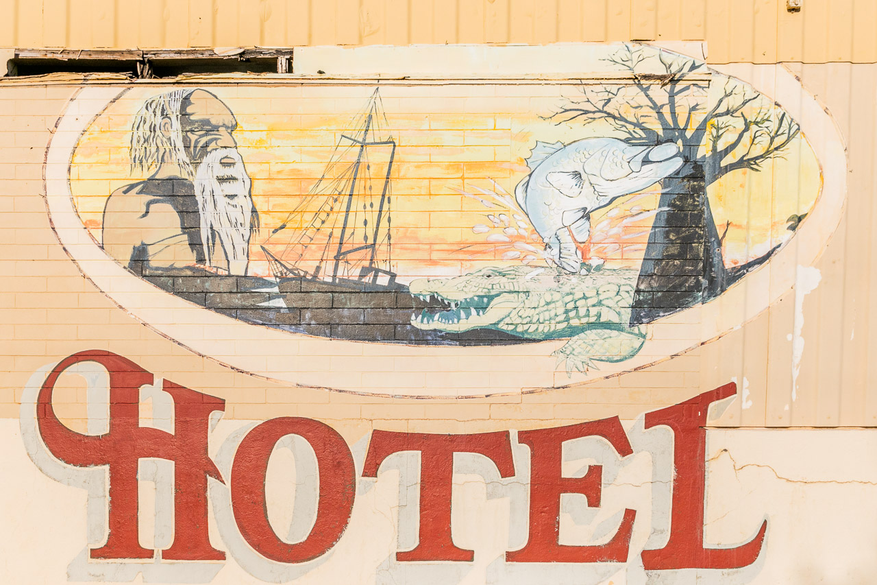 The large painted Hotel sign in Wyndham Port, WA