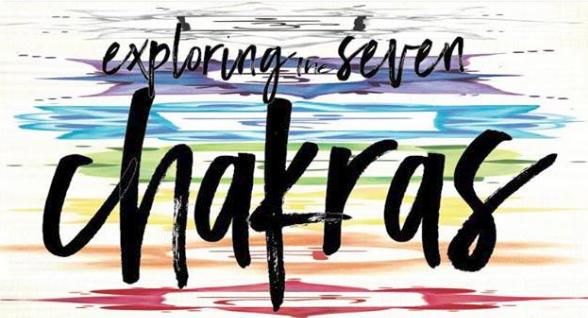 Exploring The Seven Chakras - Saskatoon