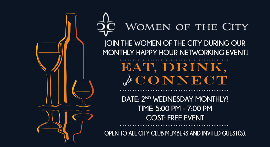 You're invited to join us the Women of the City Club committee for an evening of networking with other business women and men in a warm and friendly environment and share ideas, leads, referrals and resources, every 2nd Wednesday of each Month!