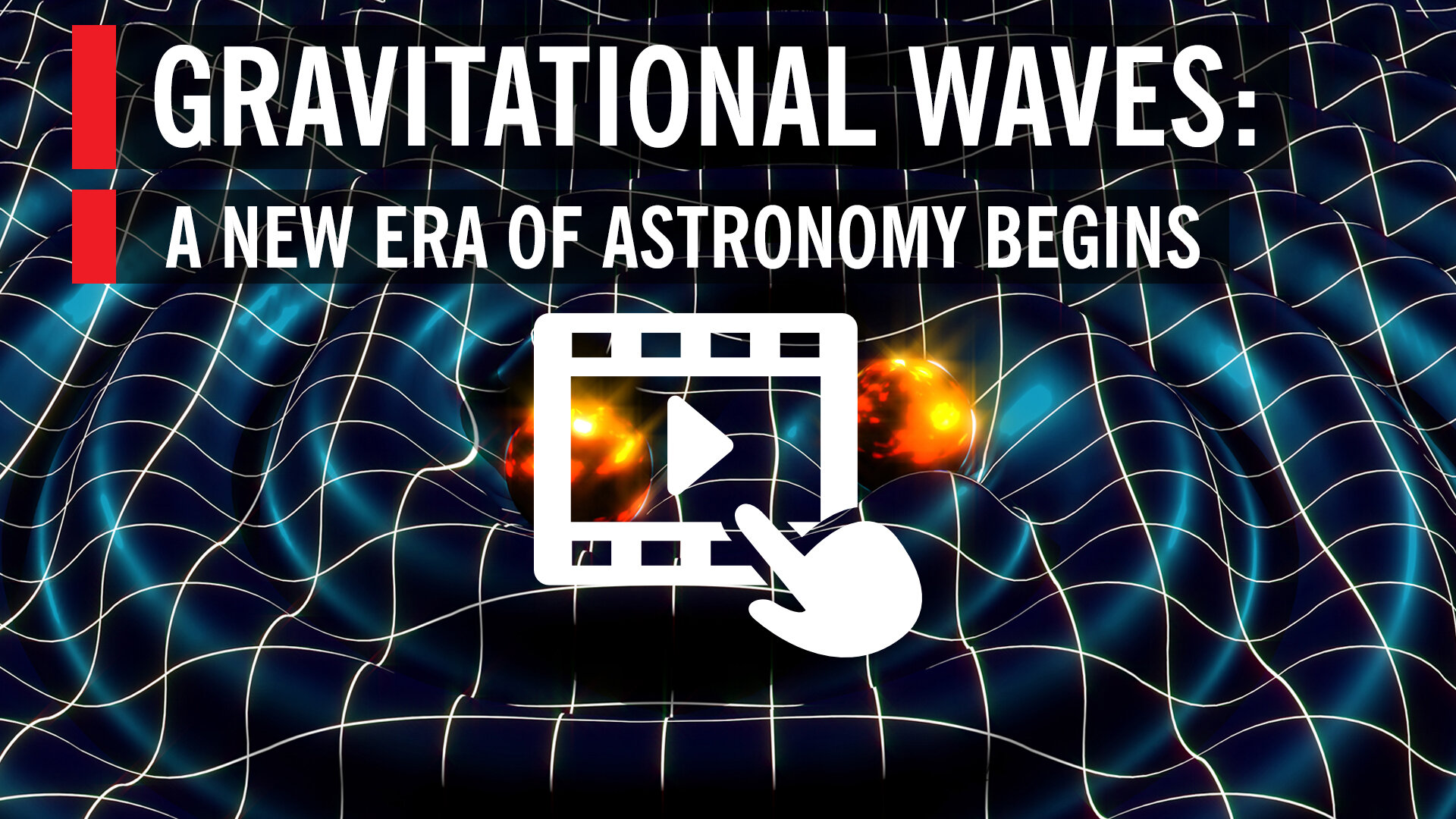 Learn more about LIGO and gravitational waves in space - Watch video