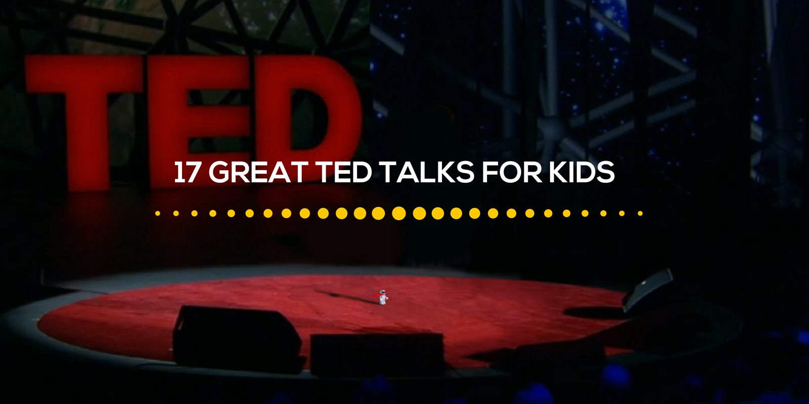 17 Great Ted TAlks for Kids.png