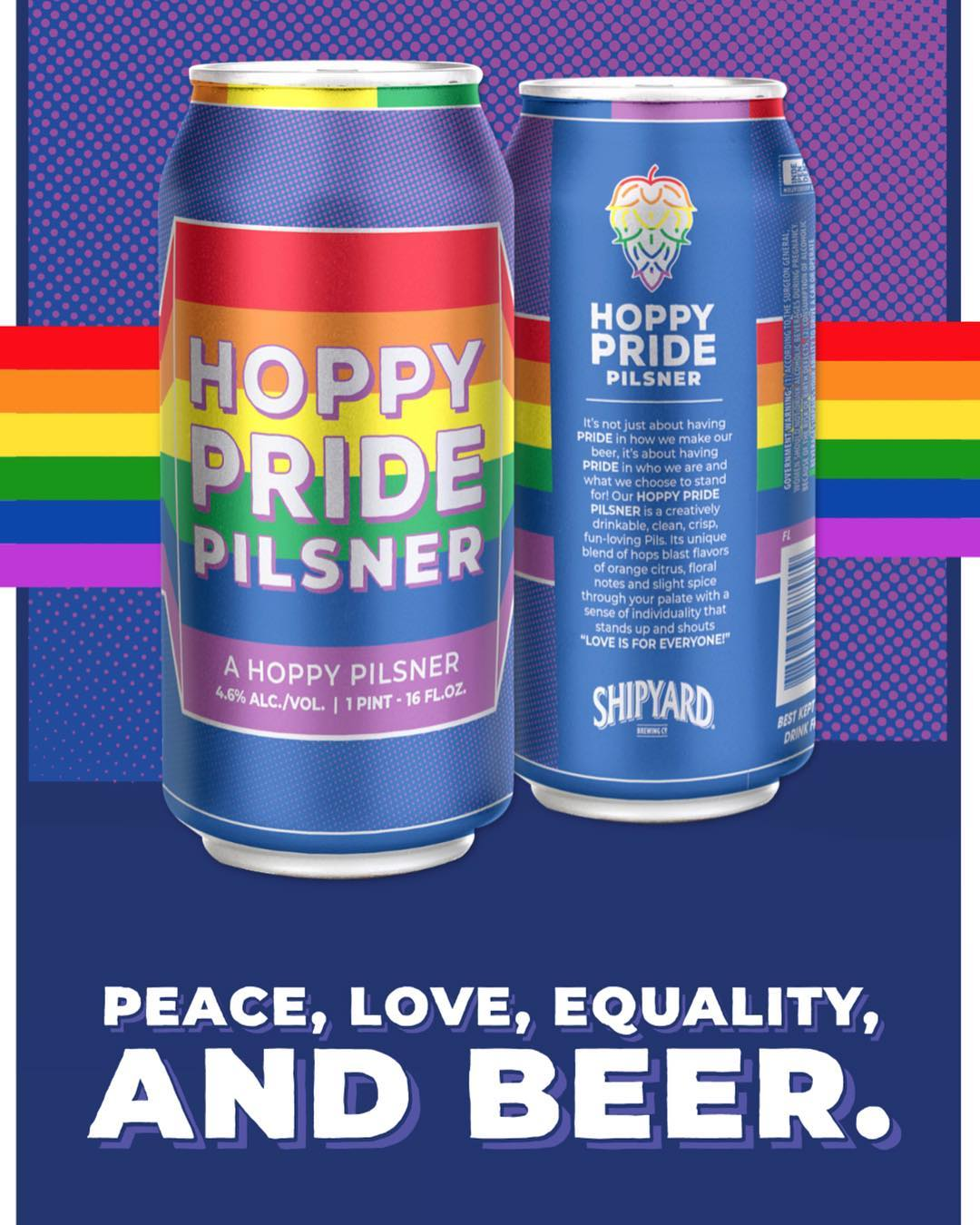 """HOPPY PRIDE PILSNER - """"Shipyard Brewing is celebrating having PRIDE in who we are & what we choose to stand for."""" LOVE IS FOR EVERYONE."""" READ MORE🌈 DRINK AT TROUPE429 ✅"""