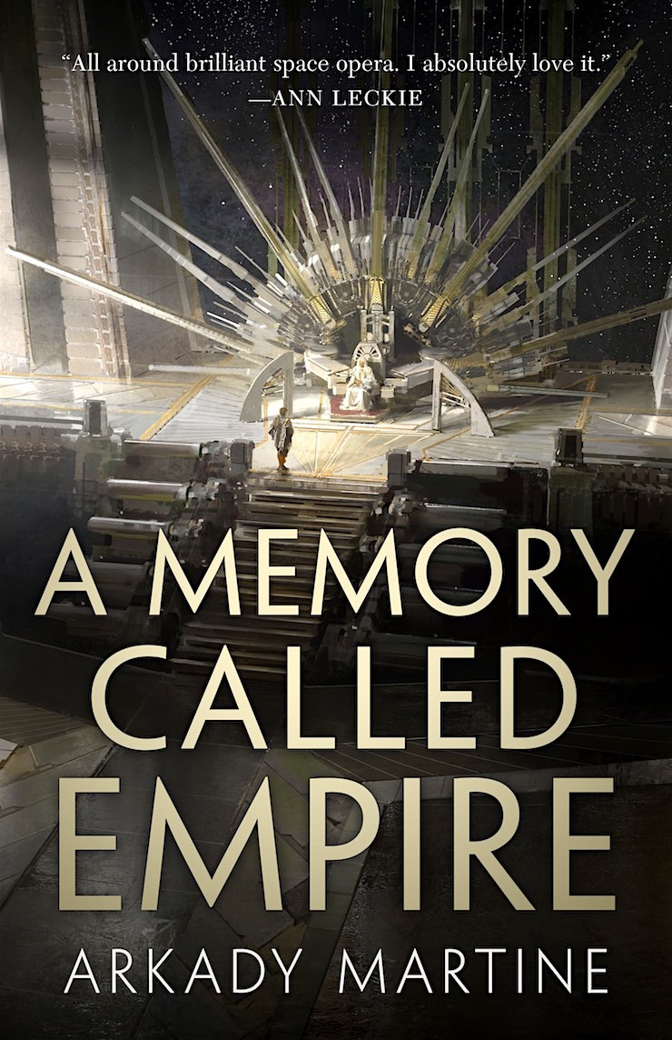 A MEMORY CALLED EMPIRE - A novel (Teixcalaan #1), published by Tor Books on March 26, 2019.