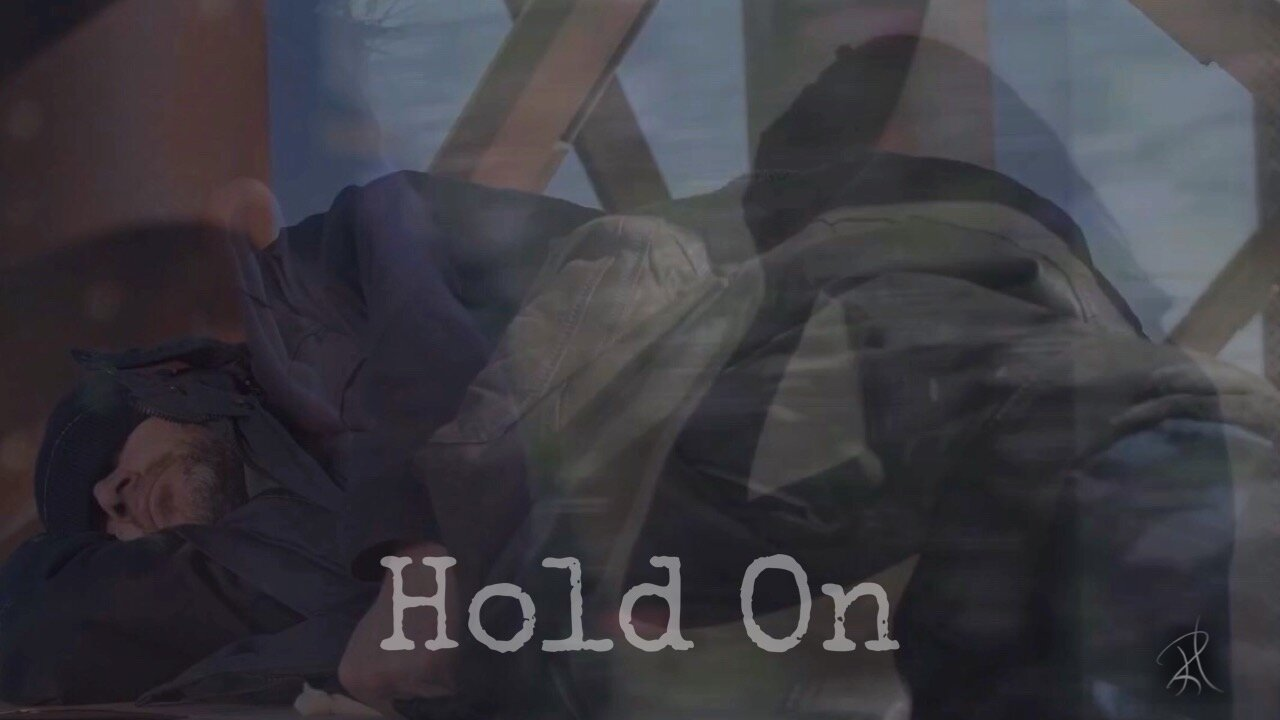 Hold On - A song for all those who have ever found themselves at a distance from hope.