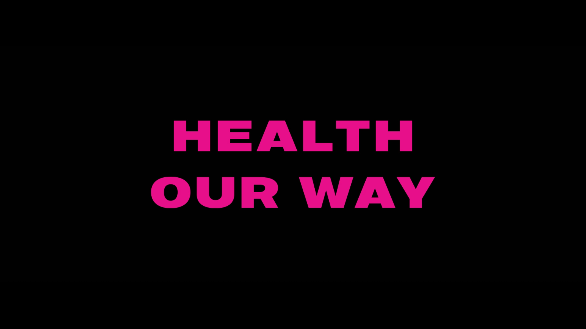 HEALTH OUR WAY.00_00_59_16.Still027.jpg