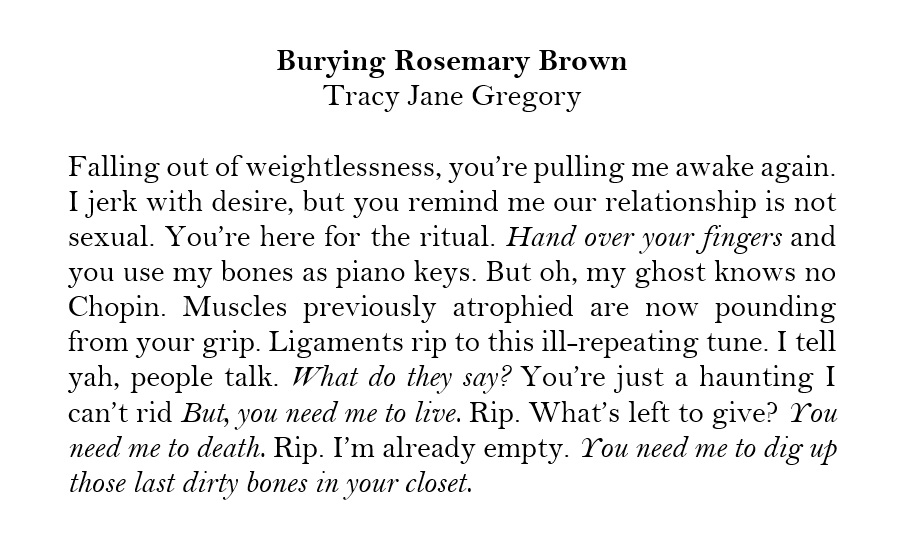 """ Burying Rosemary Brown"" , poem, Tracy Jane Gregory"