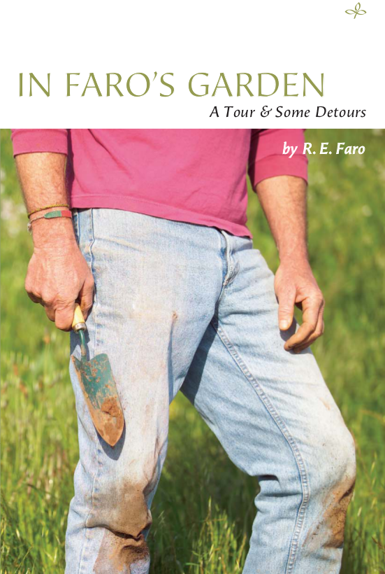 The cover of In Faro's Garden, featuring the lower half of a man in a pink sweater with sleeves rolled halfway along the forearms and faded blue jeans, holding a trowel with the remnants of soil clinging to it.