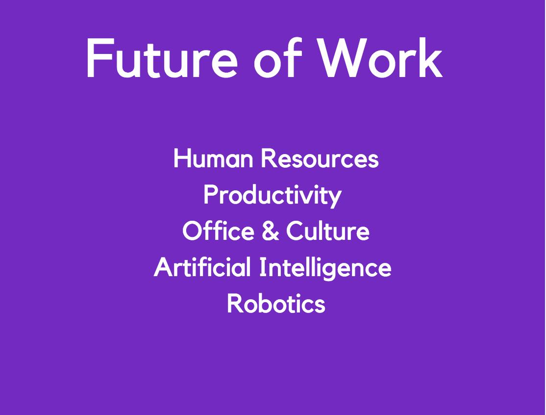 Accelerator Fall 2019:Future of Work - Application deadline: August 10Program dates:  September 10- November 25