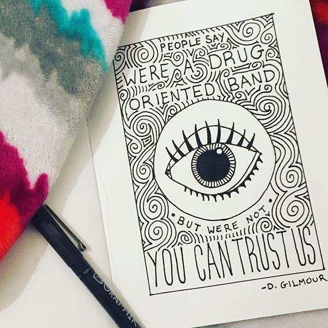 You can trust us @pinkfloyd @davidgilmour . . . . #derwentgraphik #freelancegraphicdesign #illustration #penandink #sketchbook #sketch #pinkfloyd #handlettering #handdrawing #designermom #graphicdesign #graphicdesigner #progrock #trippy #drugs #trustus #whilethebabysleeps
