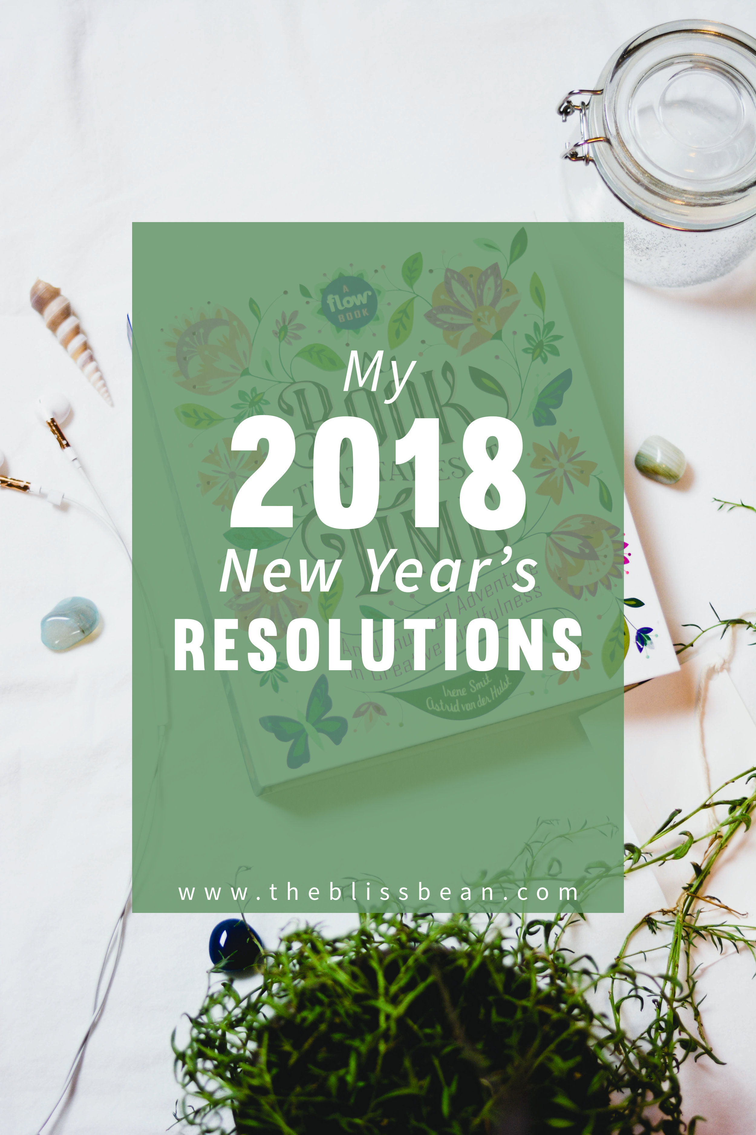 2018 New Year's Resolutions Blog Post Cover.jpg