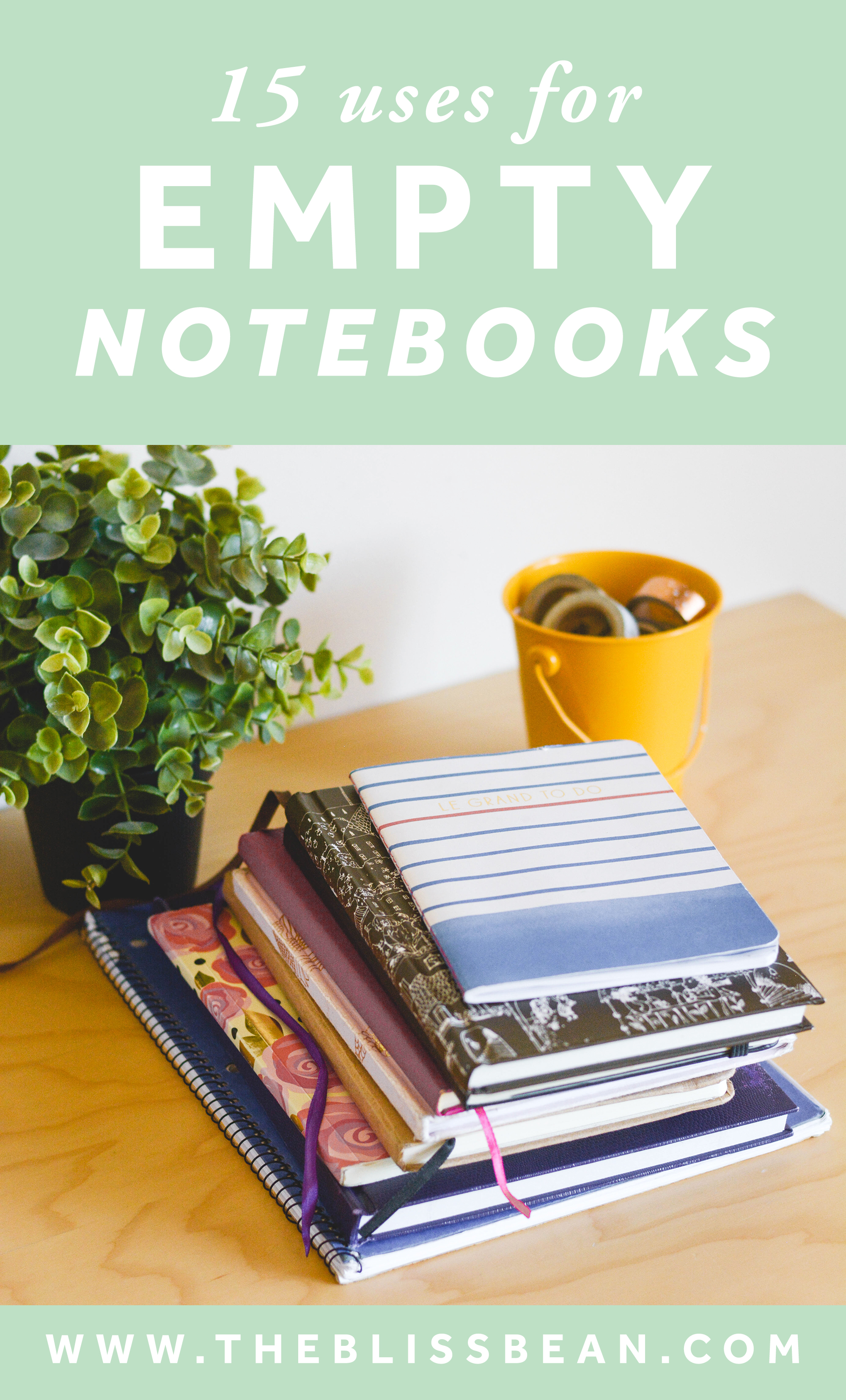 15 Creative Uses for Your Empty Notebooks — The Bliss Bean