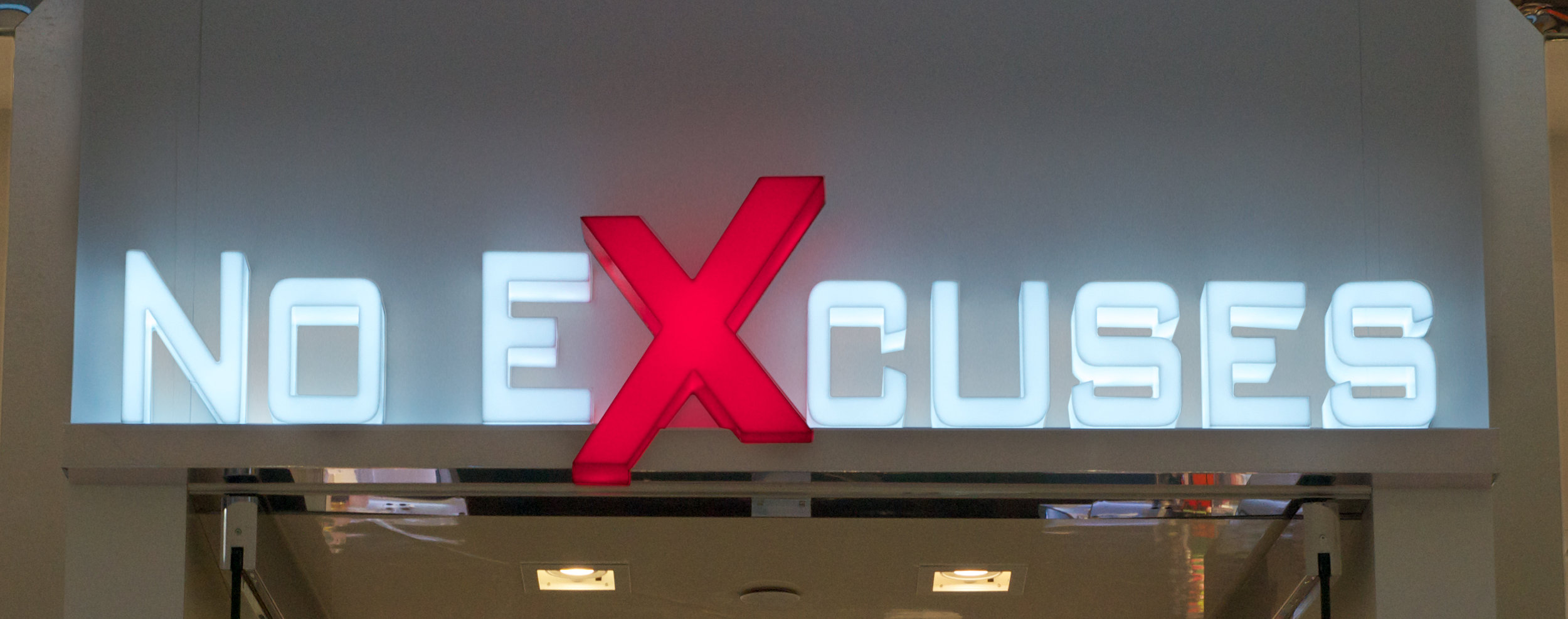 No Excuses - 1 sign.jpg