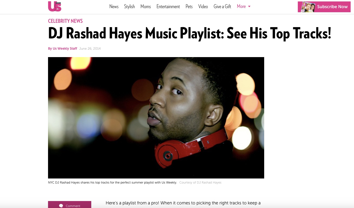 US Weekly Featured Music Playlist - I was honored to curate a playlist & interview for US Weekly. I was given the chance to explain my background, my future ambitions, as well as give my list of tracks i was currently enjoying.
