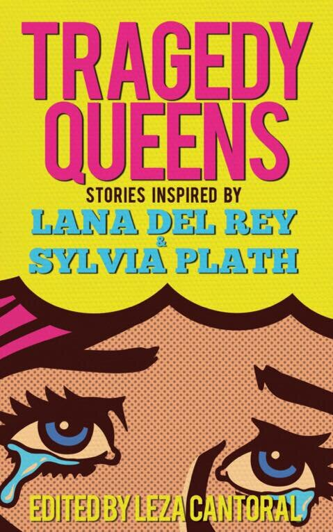Sylvia Plath & Lana Del Rey - course through the veins of these dark, sexy, mind-bending, fantastical, romantic, & haunting tales. Authors from different genres came together in their love & passion for these muses.