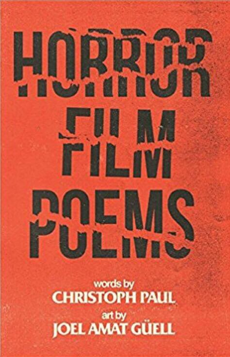 A love letter to horror films - where poems are the paragraphs with gorgeous art by Joel Amat Güell.