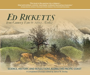 Ed Ricketts from Cannery Row to Sitka Alaska , Shorefast Editions