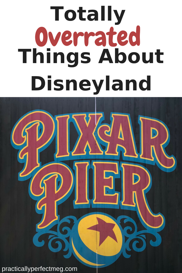 Five overrated things about Disneyland. #Disneyland