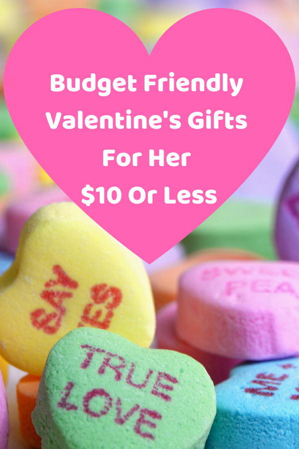 Budget Friendly Valentine's Gifts For Her $10 Or Less. #valentines #valentinesday #valentinesdaygift