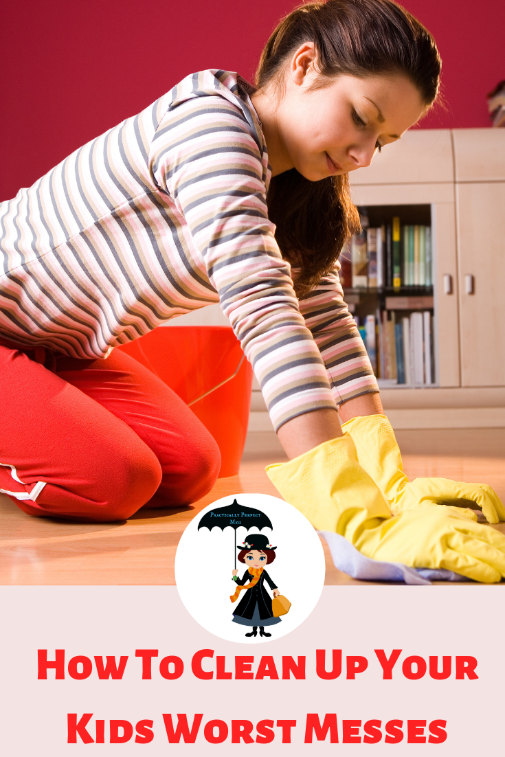 How To Clean Up Your Kids Worst Messes. #cleaning #motherhood