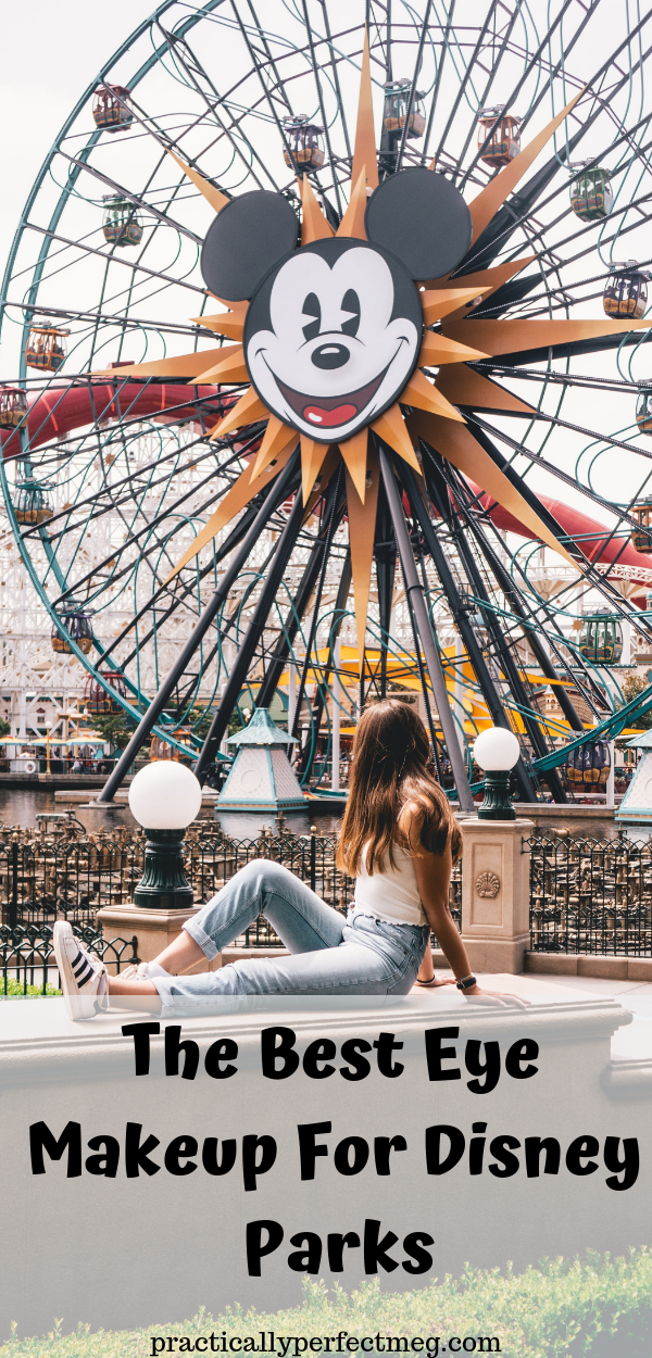 The Best Eye Makeup For Disney Parks. #Disneyland #WaltDisneyWorld #Disney #DisneyParks #Beauty