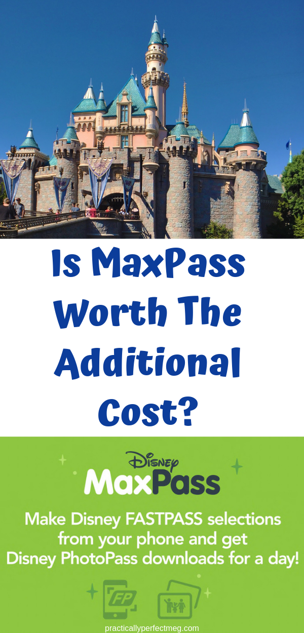Is MaxPass Worth The Additional Cost? #Disney #MaxPass #FastPass #Disneyland #DisneyCaliforniaAdventure